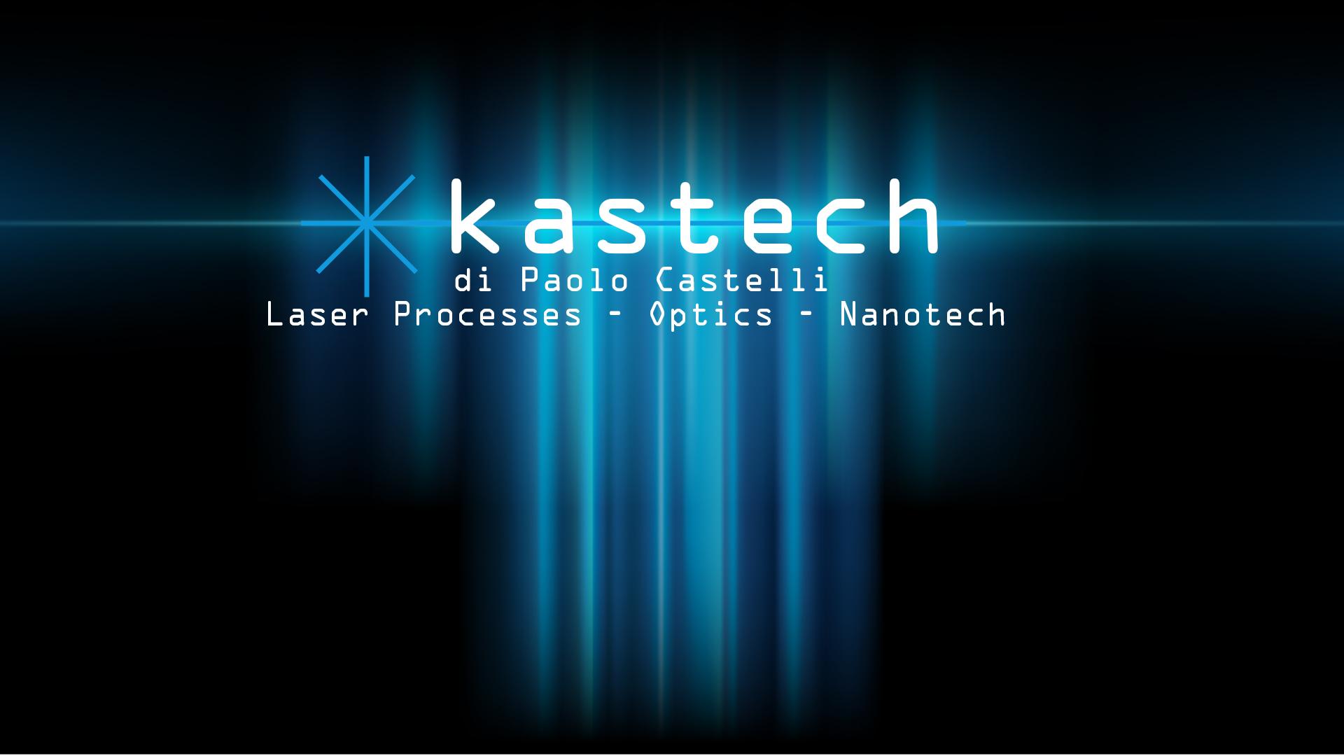 Lavorazioni laser, ottiche e nanotecnologie